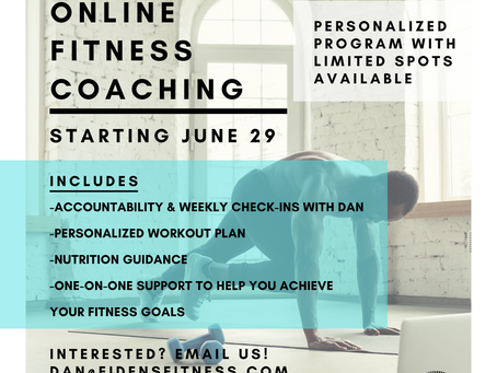NOW OFFERING ONLINE FITNESS TRAINING & COACHING!