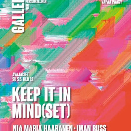 Keep it in mind(set) - Exhibition opening soon!