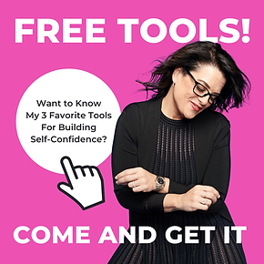 3 Favorite Tools for Building Self-Confidence 1080x1080 (2).png