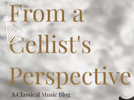 From a Cellist Perspective: 1st Anniversary Edition!
