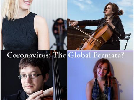 Coronavirus: The Global Fermata?