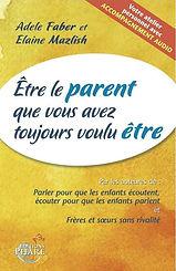 etre-le-parent-que-vous-avez-toujours-vo