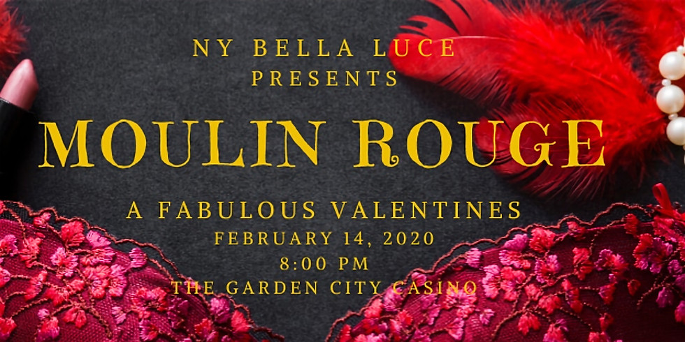Moulin Rouge: A Fabulous Valentine's Day