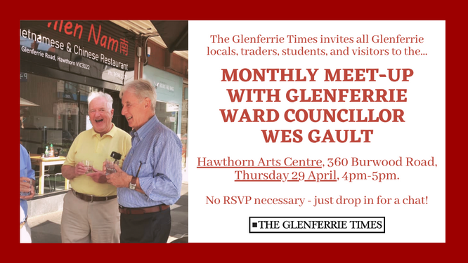 April Monthly Meet-Up with Wes Gault, Councillor for Glenferrie