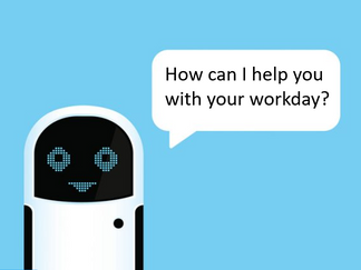The Bots Are Taking Over – Workday® Assistant At Your Service.