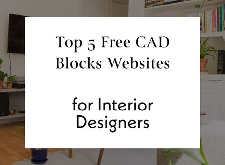 Top 5 Free CAD Blocks Websites For Interior Designers