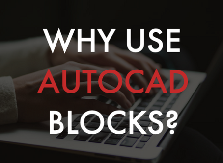 Why Use Autocad Blocks?