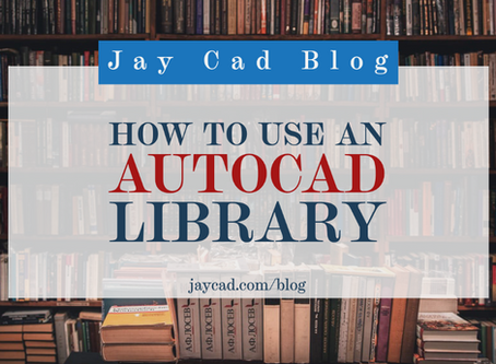 How to Use an Autocad Library