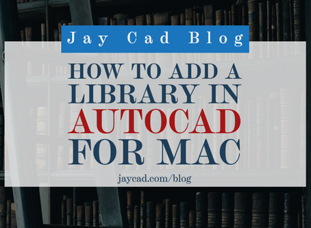 How to Add a CAD Library in Autocad For Mac