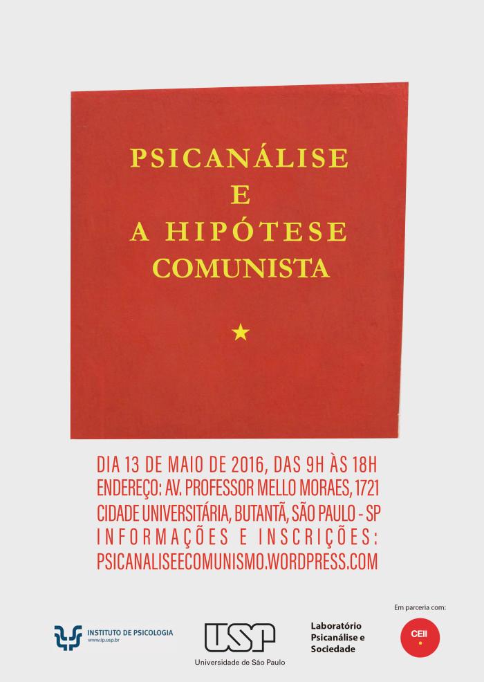 Psicanálise e a Hipótese Comunista (USP, 2016)