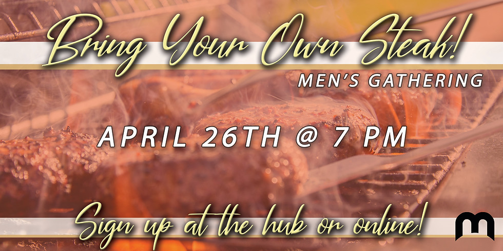 Bring Your Own Steak! - Men's Event