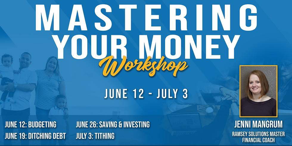 Mastering Your Money Workshop