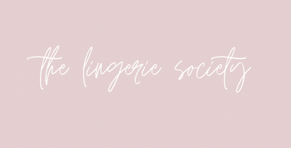 The lingerie society
