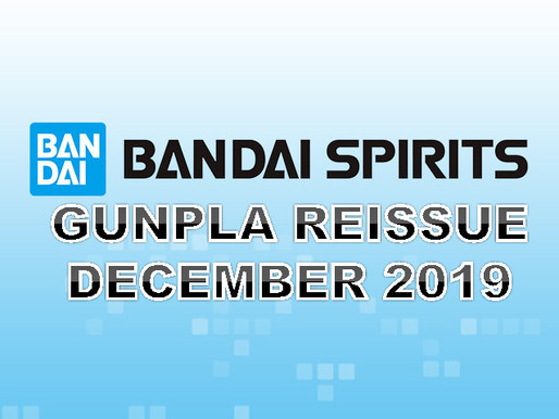 Bandai Spirits - GUNPLA RE-ISSUE DECEMBER 2019