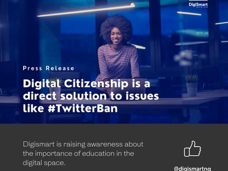 #TwitterBan: Digital citizenship is a step forward
