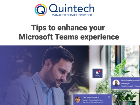 Tips to enhance your Microsoft Teams experience