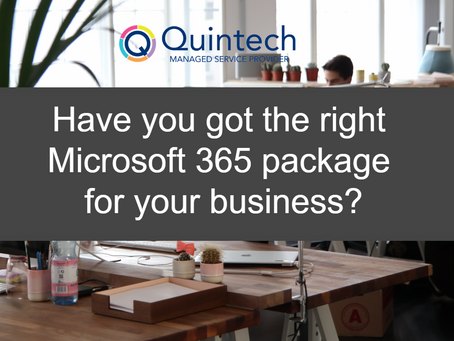 Have you got the right Microsoft 365 package for your business?