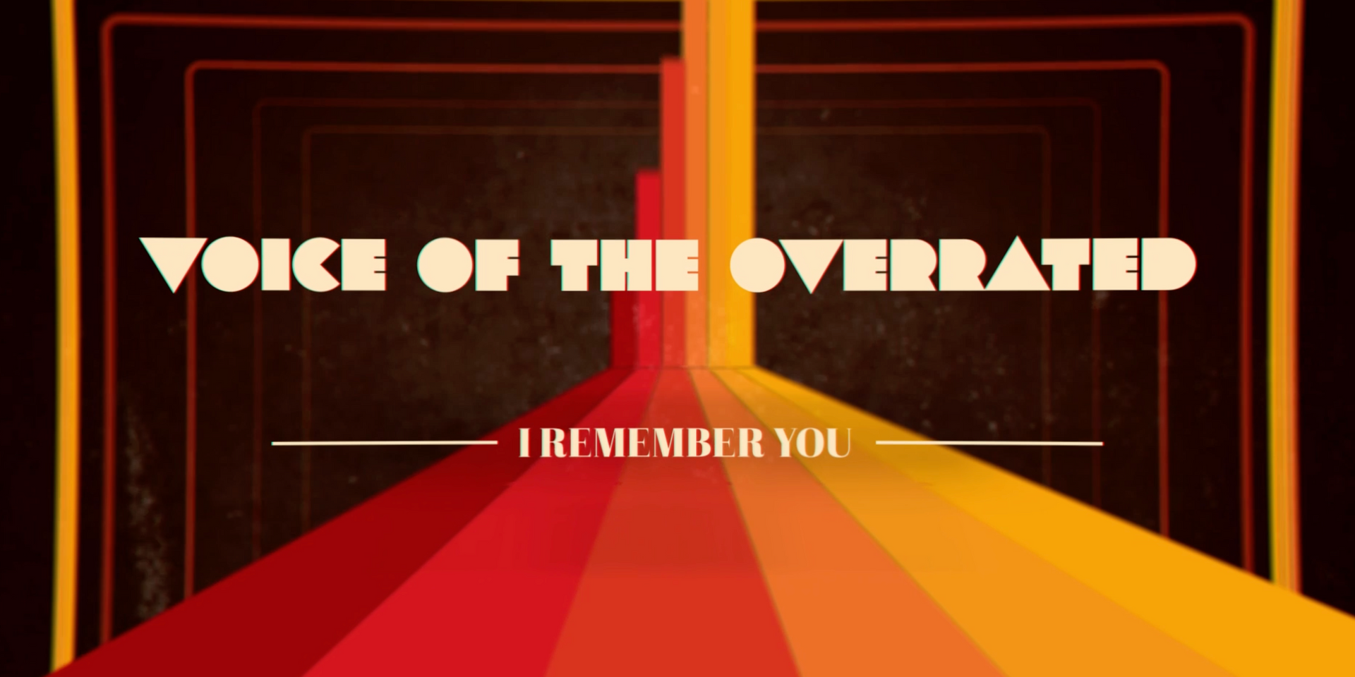 I Remember You: Voice of the Overrated Promo