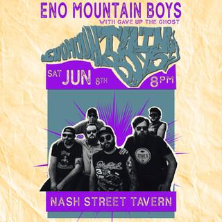 Eno Mountain Boys Nash Street Poster