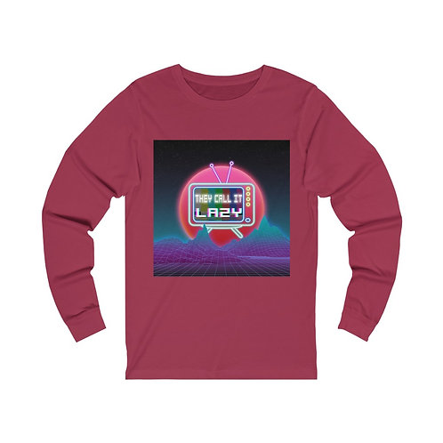 """""""They Call It Lazy"""" Unisex Jersey Long Sleeve Tee"""