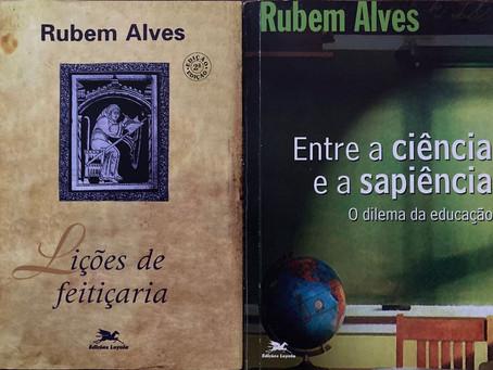 RUBEM ALVES... QUE FALTA VOCÊ FAZ, JARDINEIRO!