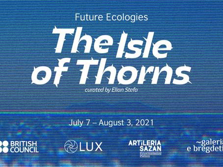 Future Ecologies — The Isle of Thorns