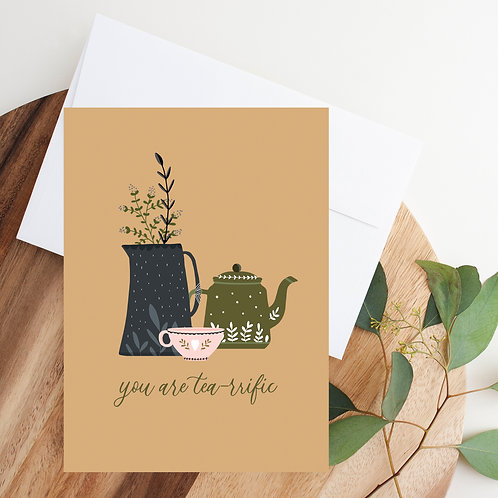You Are Tea-rrific Notecard