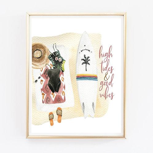 High Tides & Good Vibes Print