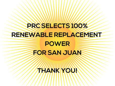 PRC Selects 100% Renewable San Juan Replacement Power Plan!