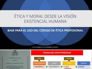 ÉTICA Y MORAL DESDE LA VISIÓN EXISTENCIAL HUMANA