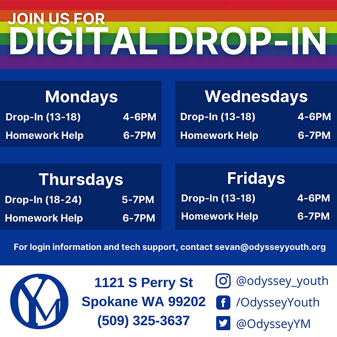 A rainbow and blue graphic that lists the dates and times of Odyssey's digital drop in programs