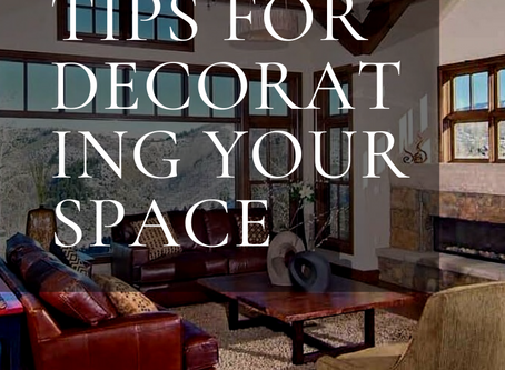 Tips for Decorating Your Space