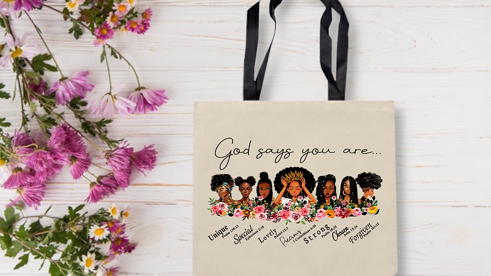God Says You Are.. Tote Bag