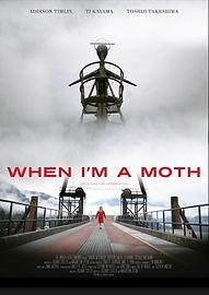 When I'm A Moth.JPG
