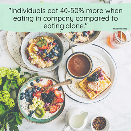 Why we eat more in groups