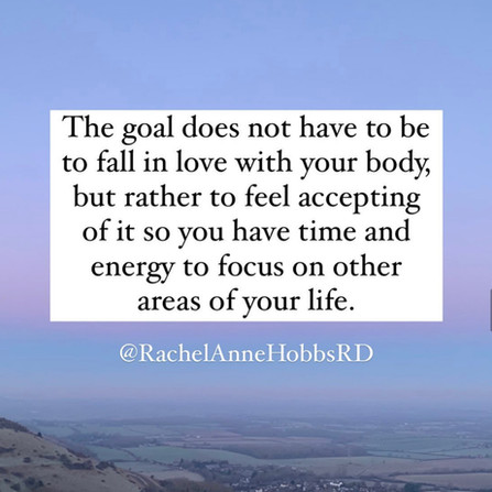 The goal is not to fall in love with your body ...