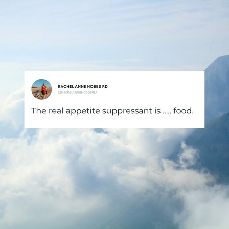 The real appetite suppressant is ... food