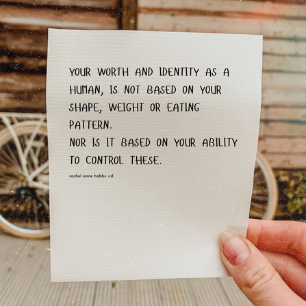 Your worth is not based on your shape or weight