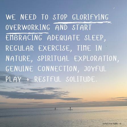 We need to stop glorifying overworking