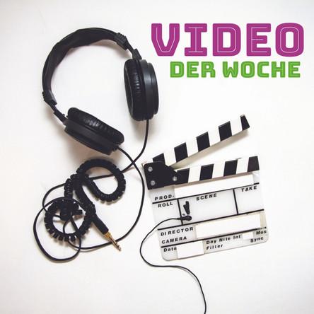 Video der Woche