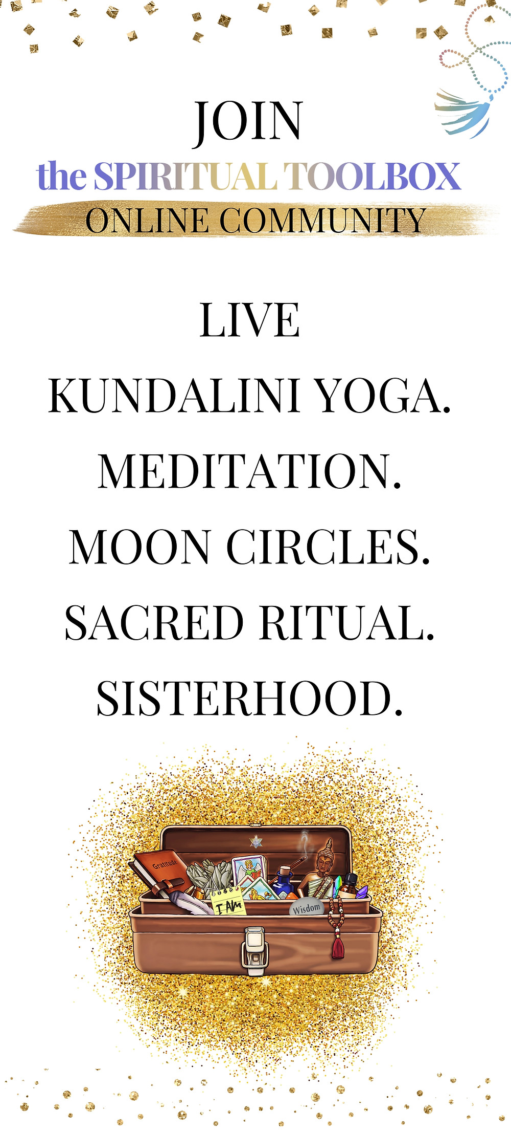Join The Spiritual Toolbox Online Community | Live Kundalini Yoga. Meditation. Moon Circles. Sacred Ritual. Sisterhood.