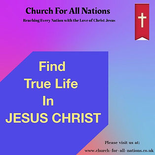 Find True Life in Jesus Christ.
