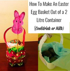 how to make an easter egg basket out of an old milk or cooldrink bottle
