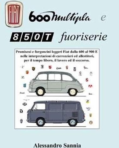 Fiat 600 Multipla e 850T fuoriserie
