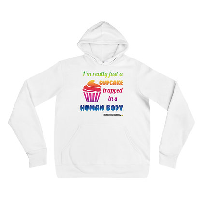 Cupcake Trapped in Human Body Hoodie