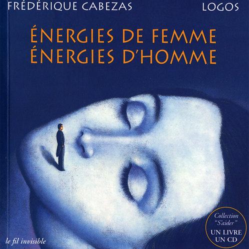 Energies de femme -Energies d'homme
