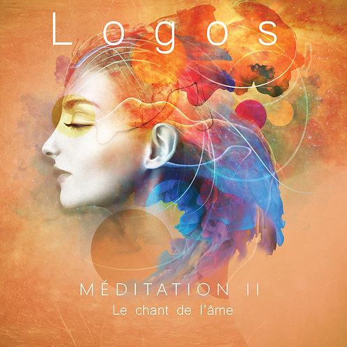 Méditation II : Le chant de l'Ame