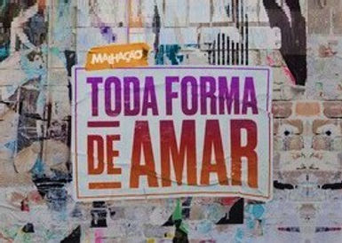 Malhação_Toda_Forma_de_Amar.jpg