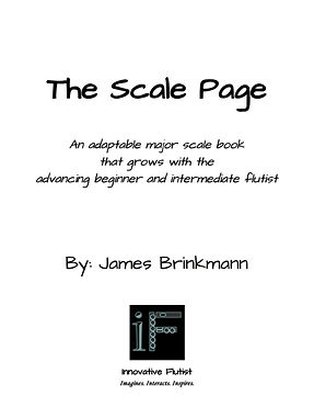 The Scale Page, a major scale flute method book for beginnger, intermediate, and adult amateur flutists.