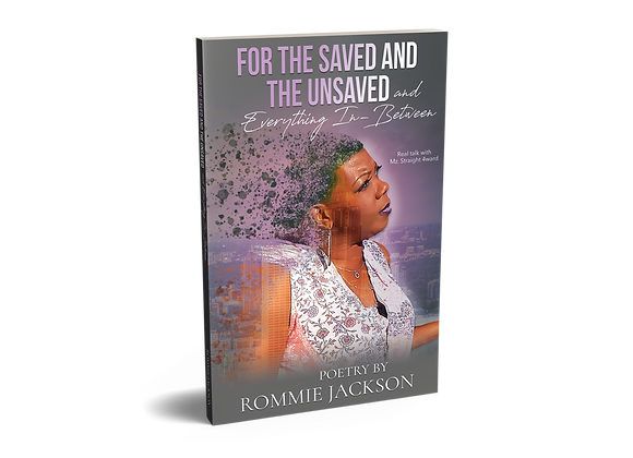 For The Saved And The Unsaved...And Everything In Between